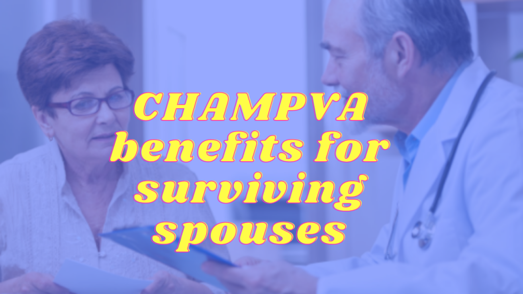 CHAMPVA Benefits for spouses